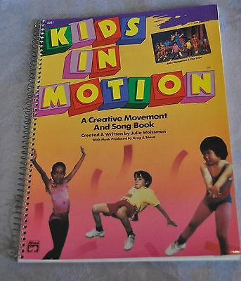 Kids in Motion: A Creative Movement and Song Book by Weissman, Julie