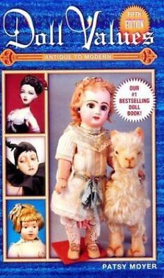 Doll Values: Antique to Modern (Doll Values Antique to Modern