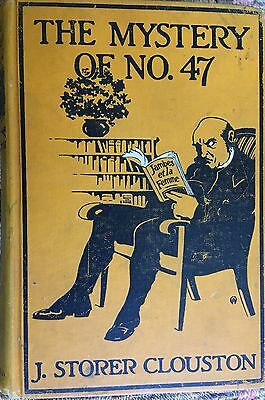 The Mystery of No.47- J. Storer Clouston- Signed Inscribed First Edition-1912