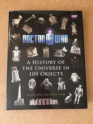 Doctor Dr Who: A History of the Universe in 100 Objects by James Goss, Steve...