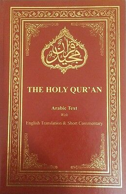 The Holy Quran English Translation with Short Commentary (NEW 2016 PRINT)