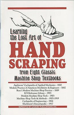 Learning the Lost Art of Hand Scraping from Eight Classic Machine Shop Textbooks
