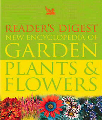 Reader's Digest New Encyclopaedia of Garden Plants and Flowers (2007 Edition)