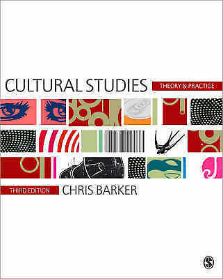 Cultural Studies: Theory and Practice by Chris Barker (Paperback, 2007)