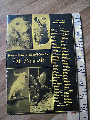 Paul Smith:How to Raise Train and Care for Pet Animals collectable book #1437