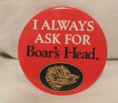 Boar's Head Beer - I Always Ask For Pinback Button