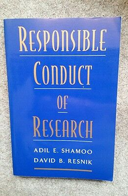 Responsible Conduct of Research by David B. Resnik, Adil E. Shamoo (Paperback, …