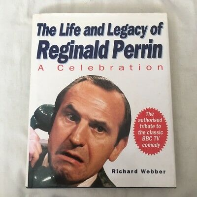 The Life And Legacy Of Reginald Perrin: Illustrated TV Tie In Book