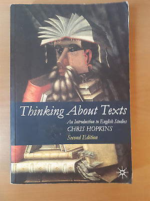 Thinking About Texts: An Introduction to English Studies: 2009 by Chris...