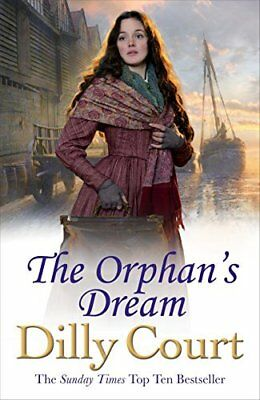 The Orphans Dream by Dilly Court New Paperback Book
