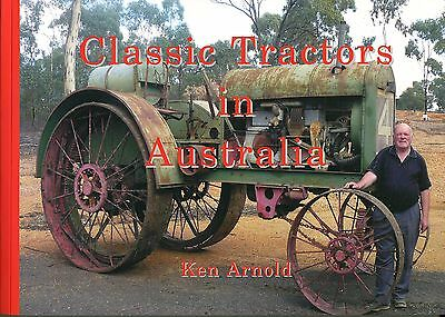 Classic Tractor in Australia by Ken Arnold