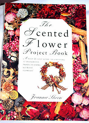 The Scented Flower Project Book 12  x Beautiful Projects