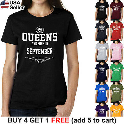 Queens Are Born In Month T-Shirt On Birthday Gift Women Princess Girl Funny X158