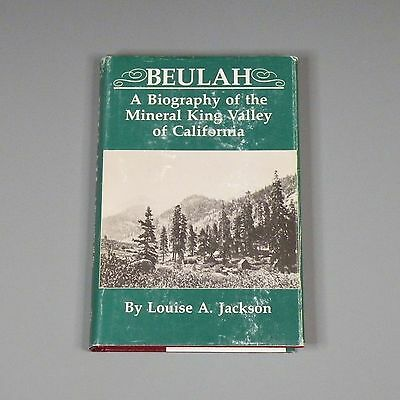 1988 book - Beulah: Biography of Mineral King Valley of California - gold mining