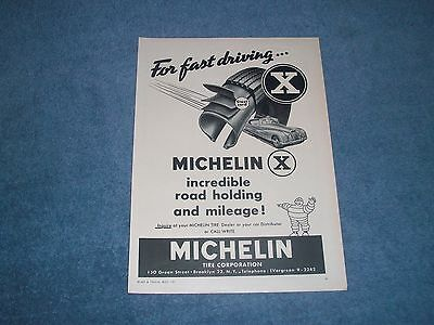 "1957 Michelin X VintageTires Ad ""For Fast Driving...."""