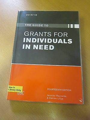 The guide to Grants for Individuals in Need: 2015/16 by D Lillya, G Zagnojute PB