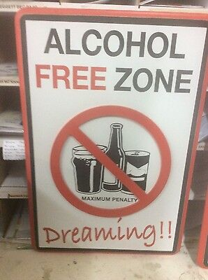 3-D WALL SIGN - ALCOHOL FREE ZONE - Dreaming
