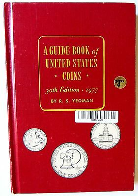 A Guide Book of United States Coins -30th Edition-1977- R.S. Yeoman