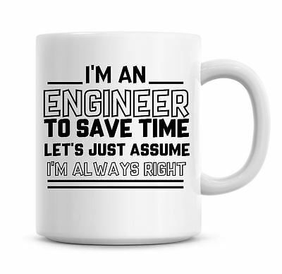 I/'m A Security Officer Lets Just Assume I/'m Always Right Funny Coffee Mug 1165