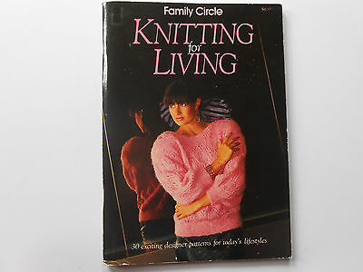 ## Family Circle - Knitting For A Living - 30 Exciting Designs