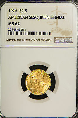 1926 $2.5 Gold American Sesquicentennial Commemorative ** Ngc Certified Ms 62