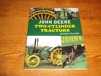 John Deere Two-Cylinder Tractors by Michael Williams