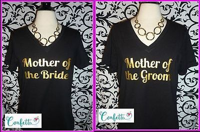 MOTHER OF THE BRIDE tank top or Tshirt S M L XL XXL OR Mother of the Groom