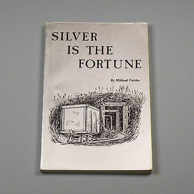1978 book - Silver is the Fortune - mining at Carbonate & Galena, Black Hills SD