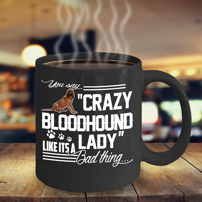 Crazy Bloodhound Lady Coffee Mug