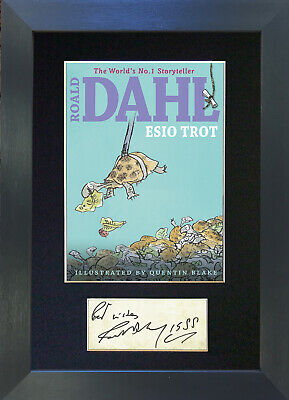 ROALD DAHL ESIO TROT Mounted Signed Reproduction Autograph Print A4 673