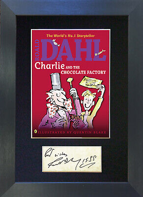 ROALD DAHL CHARLIE CHOCOLATE FACTORY Mounted Signed Repro Autograph Print A4 677