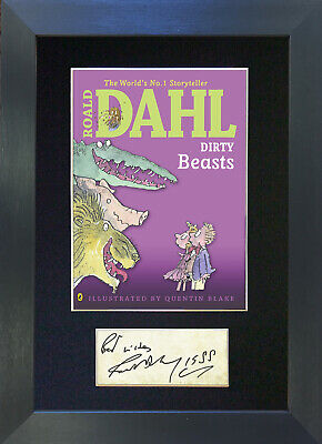 ROALD DAHL DIRTY BEASTS Mounted Signed Repro Autograph Print A4 678