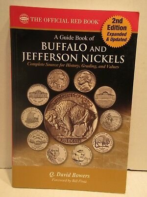 A Guide Book of Buffalo and Jefferson Nickels Official Red Book 2nd Ed. Bowers