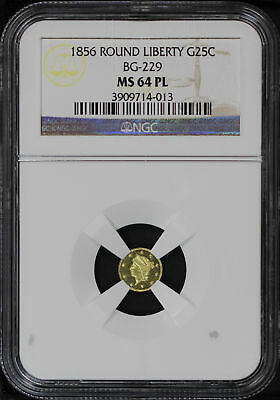 1856 California Fractional Gold Liberty Round 25C BG-229 NGC MS-64 PL -136543