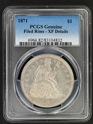 1871 Seated Liberty Silver Dollar PCGS XF Details Filed Rims -157748