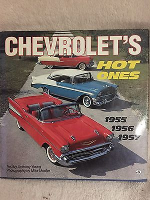 Chevrolet's HOT ONES ,1955-1956-1957 .Anthony Young & Mike Muller.