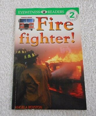 FIREFIGHTER! EYEWITNESS READERS Level 2 Ages 6 - 8 years