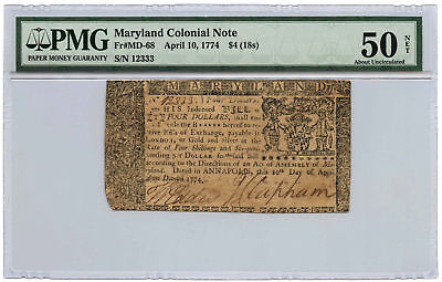 April 10, 1774 Maryland Colonial Note $4 (18s) PMG AU-50 NET Fr #MD-68
