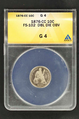 1876-CC FS-102 Double Die Obverse Seated Liberty Silver Dime ANACS G-4 -149332