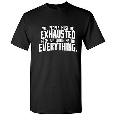 You People Exhausted Sarcastic Cool Graphic Gift Idea Adult Humor Funny T-Shirt
