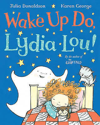 **NEW PB** Wake Up Do, Lydia Lou by Julia Donaldson - Buy 2 & Save