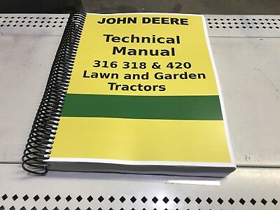 420 john deere lawn and garden tractor technical service shop repair rh picclick com John Deere 318 Parts Catalog John Deere 318 Attachments