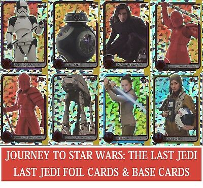 Topps STAR WARS JOURNEY TO LAST JEDI - FOIL, MOVIE + BASE CARDS BUY 3 GET 5 FREE