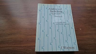 Analog And Switching Circuit Design: isbn 0-85274-758-6