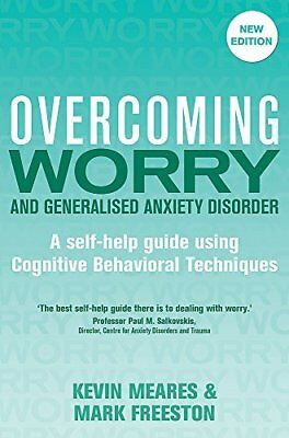 Overcoming Worry and Generalised Anxiety Dis by Mark Freeston New Paperback Book