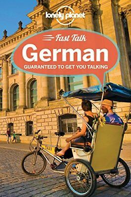 Lonely Planet Fast Talk German (Phrasebook) by Lonely Planet New Paperback Book