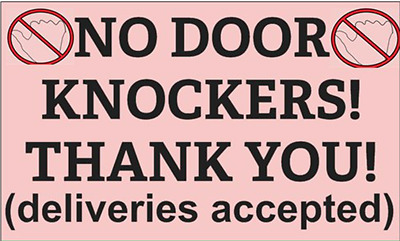 NO DOOR KNOCKERS THANK YOU (Deliveries accepted) -MAGNETIC SIGN Australian made