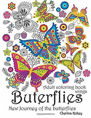 Adult Coloring Books: Butterflies Wings : Relax release and stress relieving ...