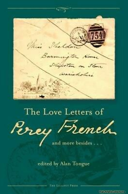 The Love Letters of Percy French Alan Tongue Hardback NEW Book