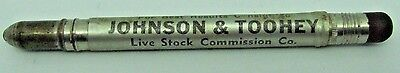 Bullet Pencil JOHNSON & TOOHEY Live Stock Commission Co Yards Sioux City IA Iowa